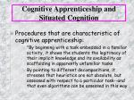 cognitive apprenticeship and situated cognition24