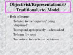 objectivist representationist traditional etc model4