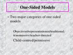 one sided models