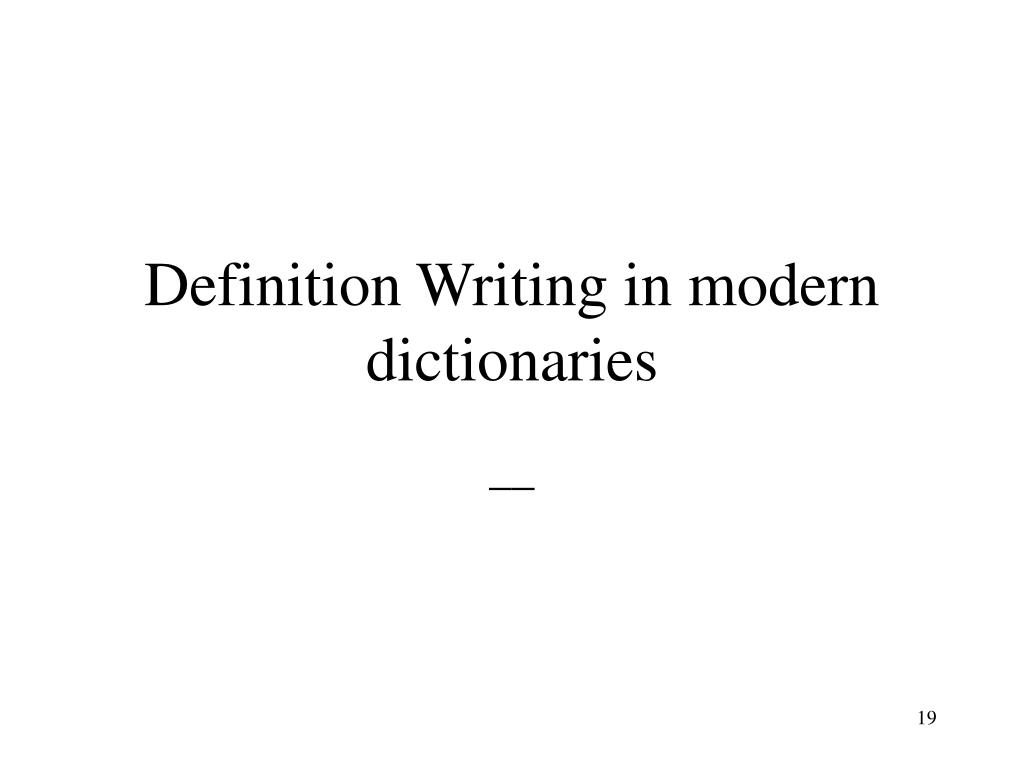 Definition Writing in modern dictionaries