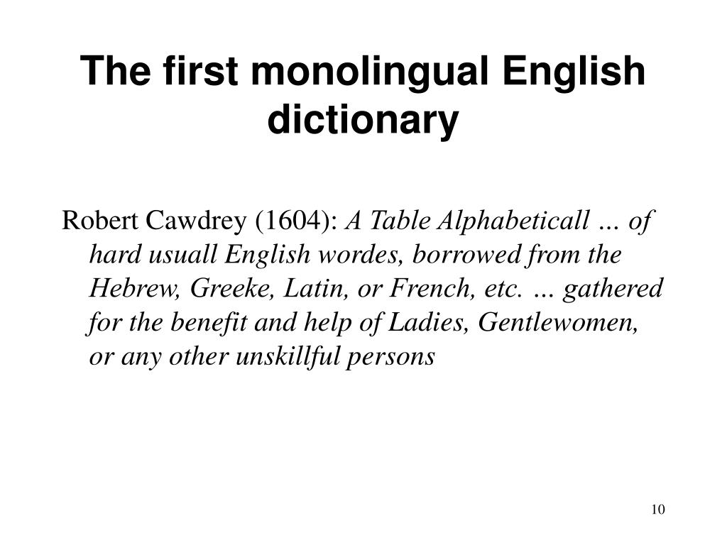 The first monolingual English dictionary