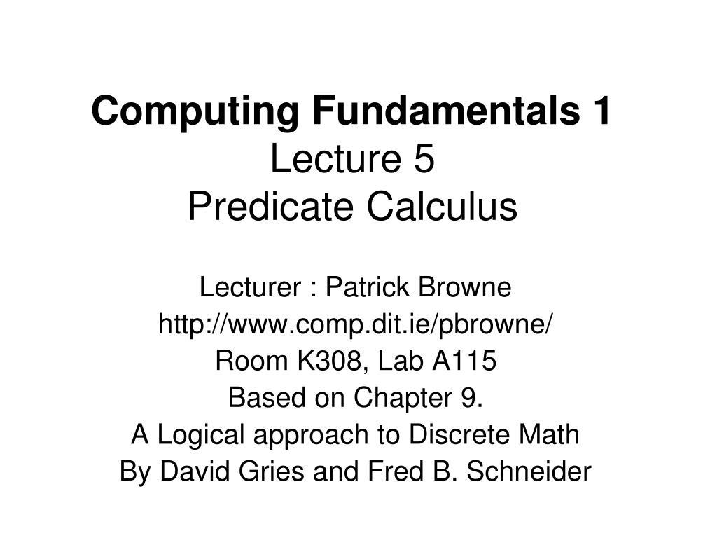 computing fundamentals 1 lecture 5 predicate calculus l.