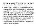 is the theory t axiomatizable