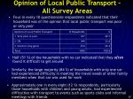 opinion of local public transport all survey areas