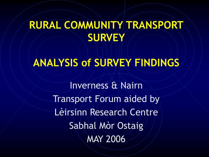 rural community transport survey analysis of survey findings n.