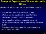 transport experience of households with no car
