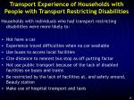 transport experience of households with people with transport restricting disabilities