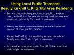using local public transport beauly kirkhill kiltarlity area residents