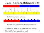 clock uniform reference bits
