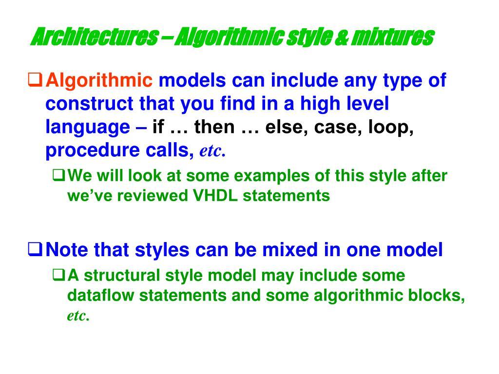 Architectures – Algorithmic style & mixtures