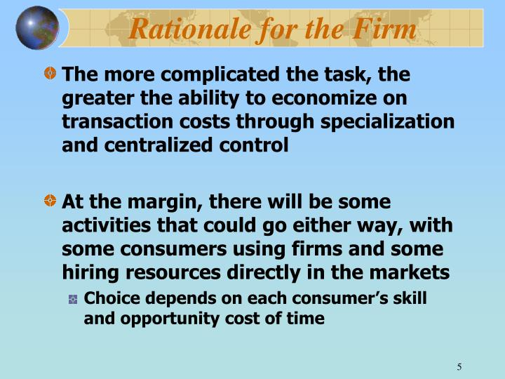 Rationale for the Firm