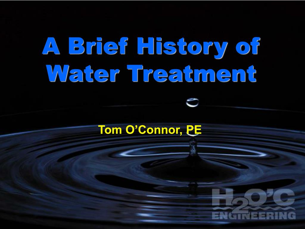 a brief history of water treatment l.