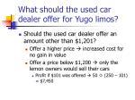 what should the used car dealer offer for yugo limos1