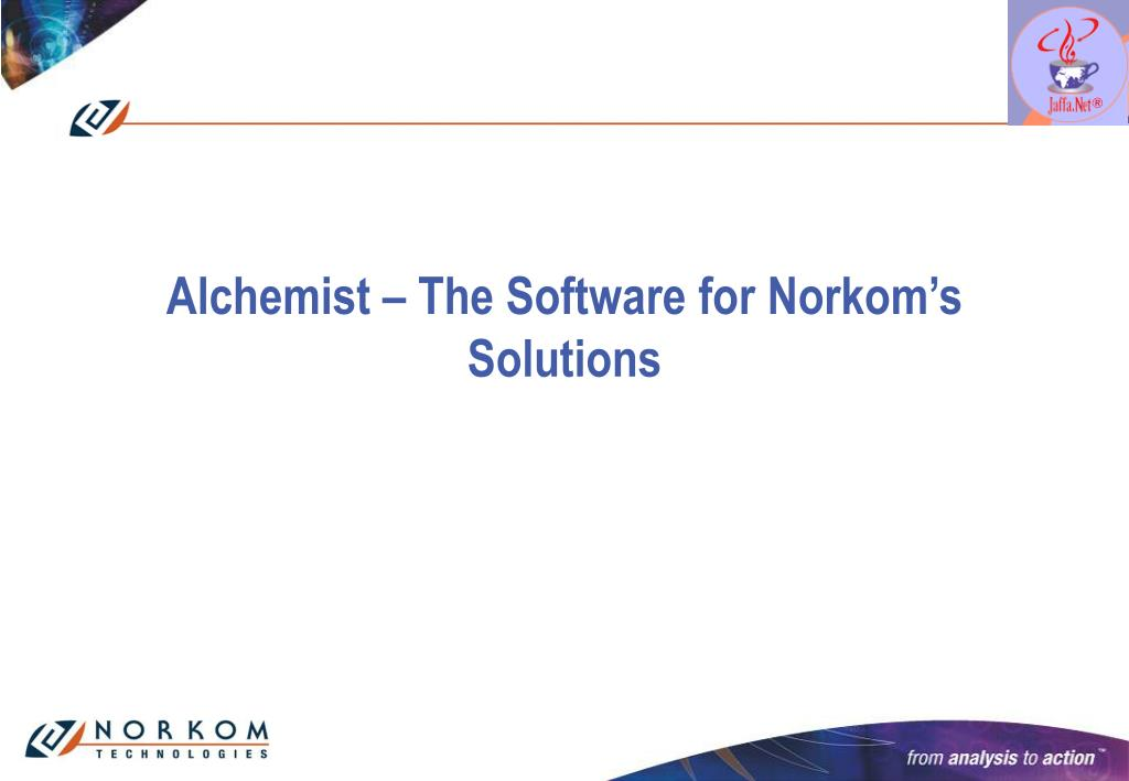 alchemist the software for norkom s solutions l.