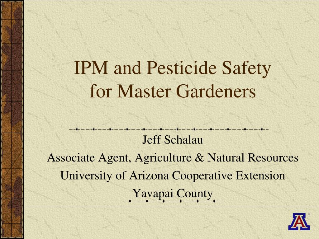 ipm and pesticide safety for master gardeners l.