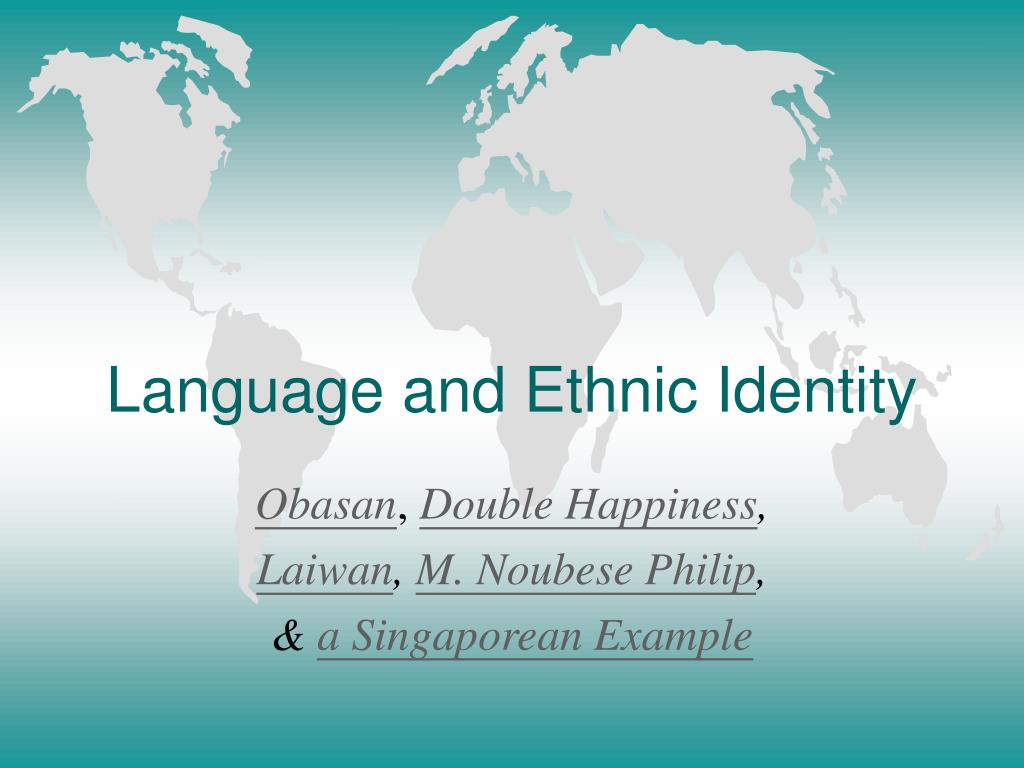 language and ethnic identity l.