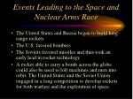 events leading to the space and nuclear arms race3