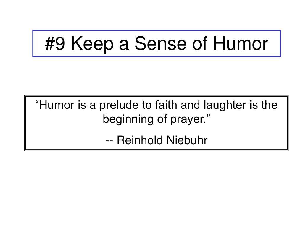 #9 Keep a Sense of Humor