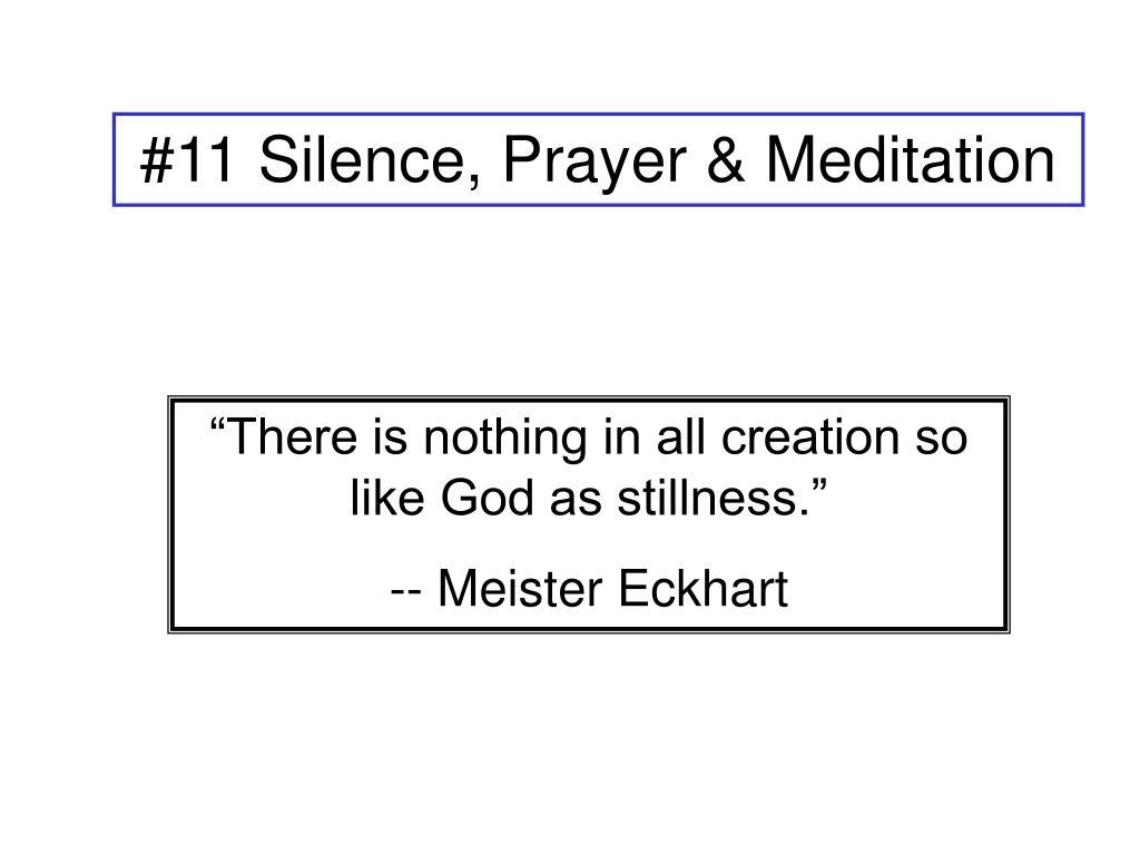 #11 Silence, Prayer & Meditation