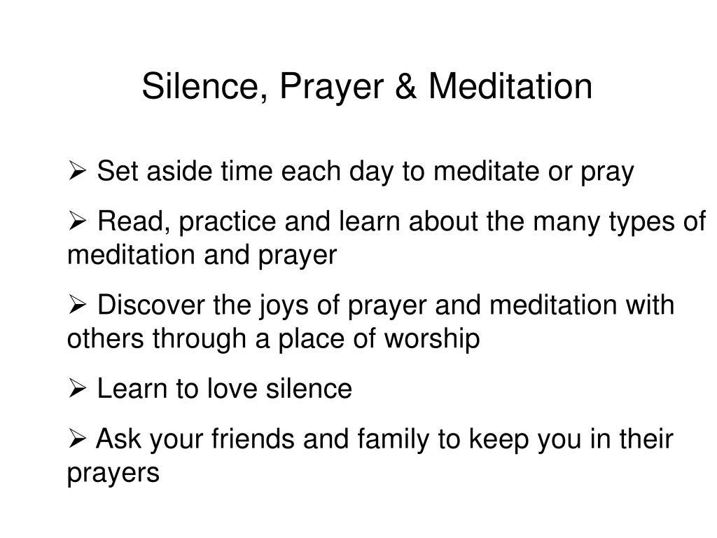 Silence, Prayer & Meditation