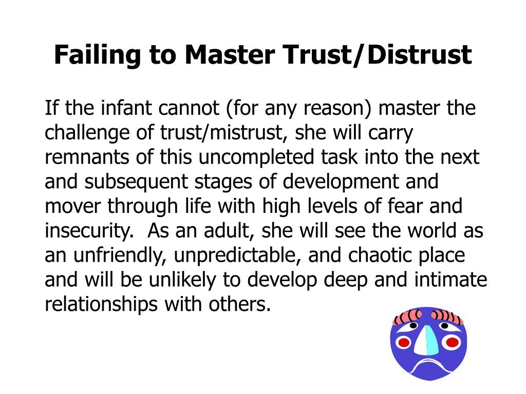 Failing to Master Trust/Distrust