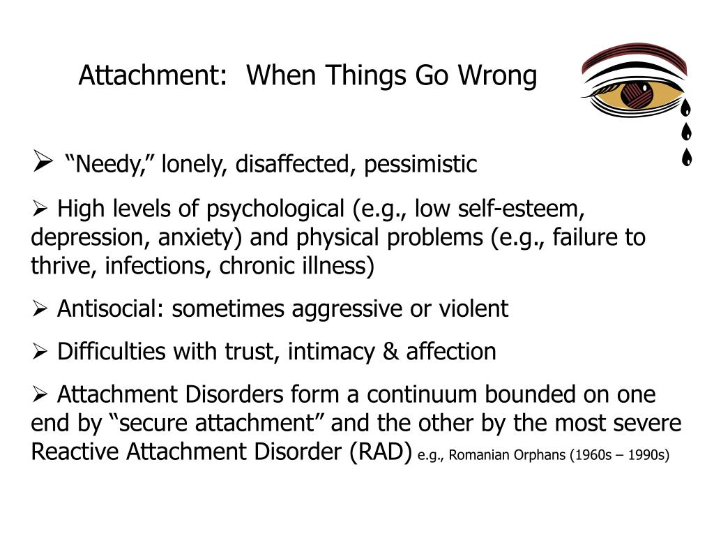 Attachment:  When Things Go Wrong