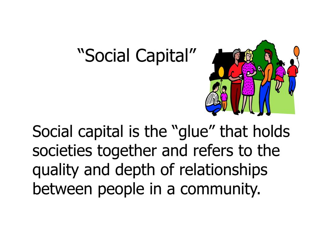 """Social Capital"""