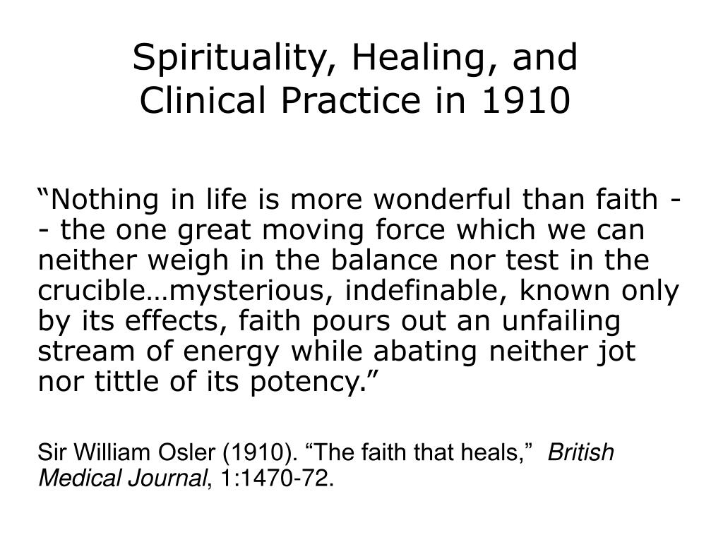 Spirituality, Healing, and Clinical Practice in 1910