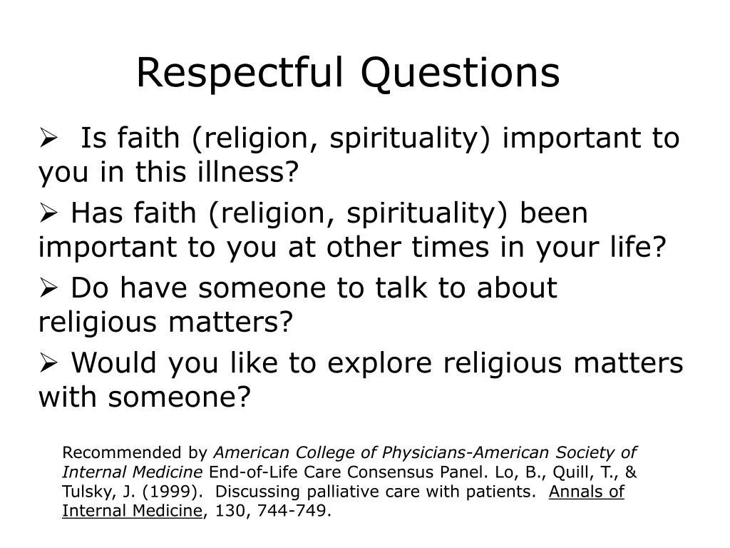 Respectful Questions