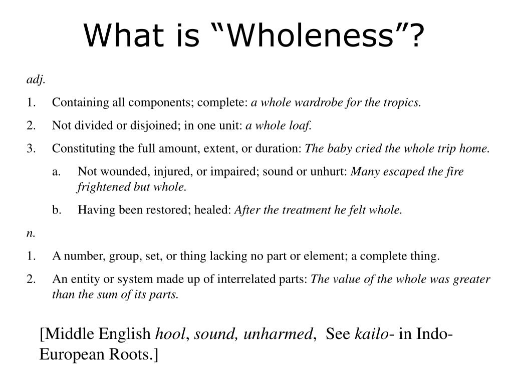"""What is """"Wholeness""""?"""