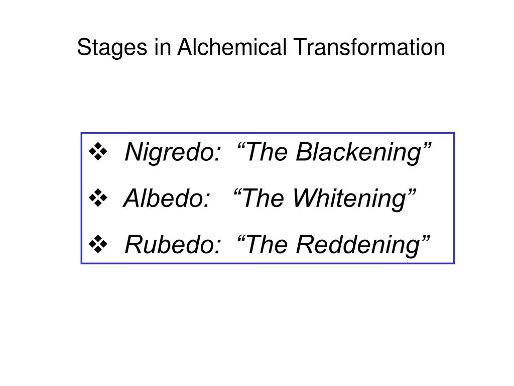 Stages in Alchemical Transformation