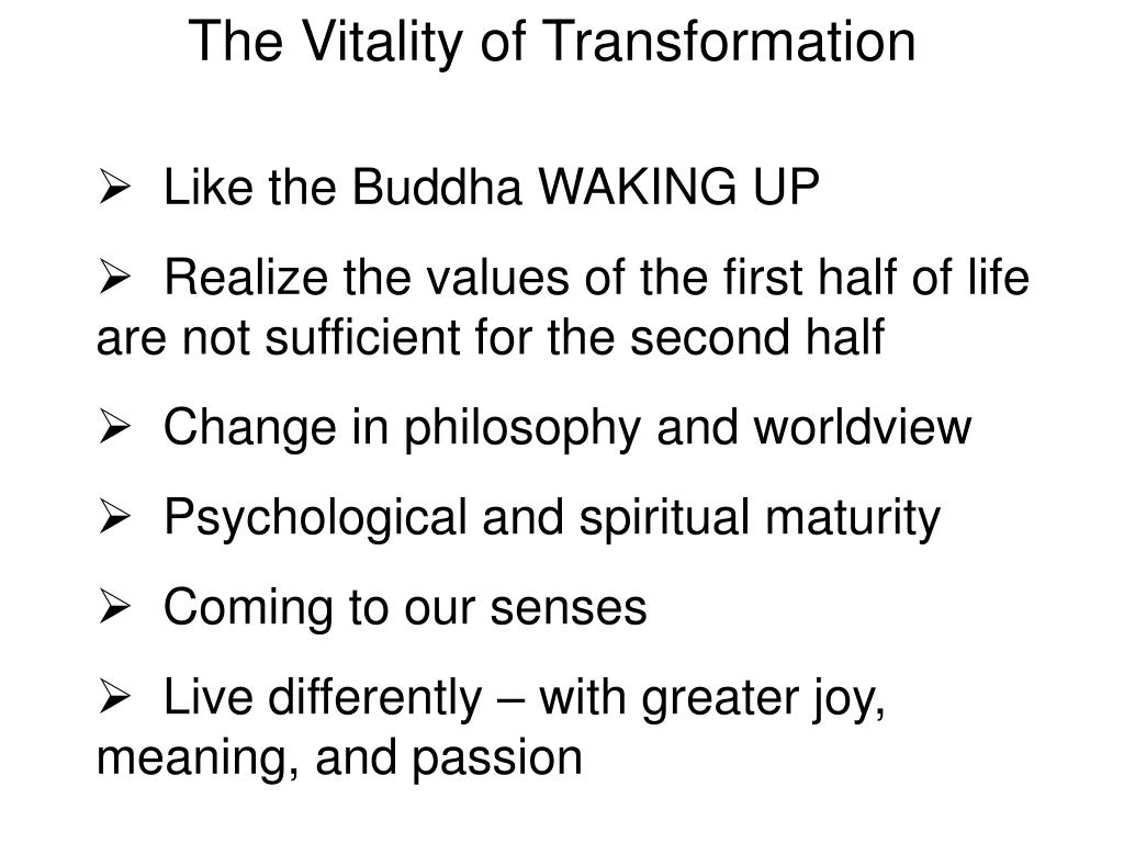 The Vitality of Transformation