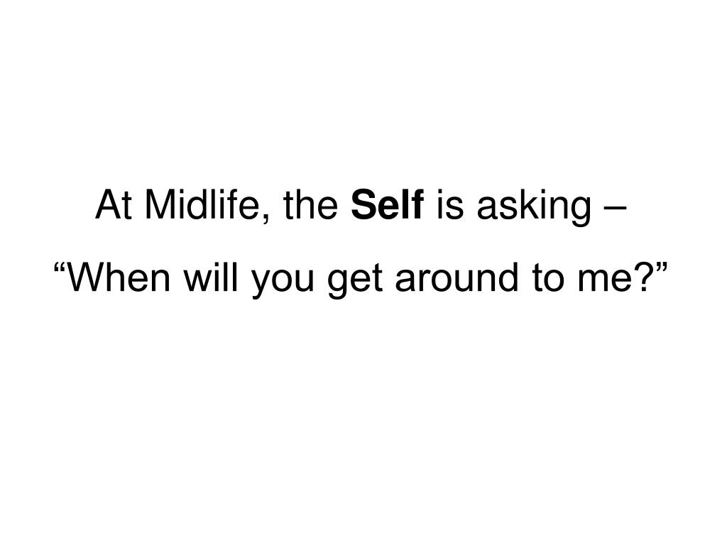 At Midlife, the