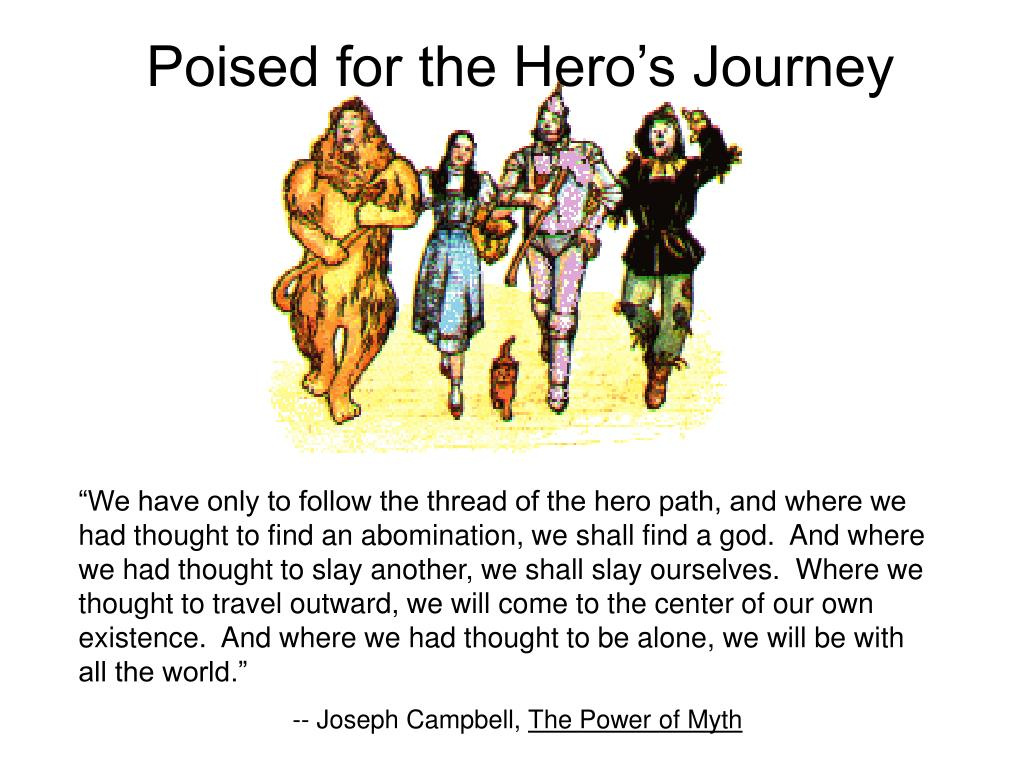 Poised for the Hero's Journey