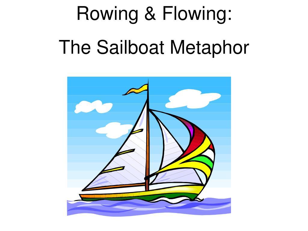 Rowing & Flowing: