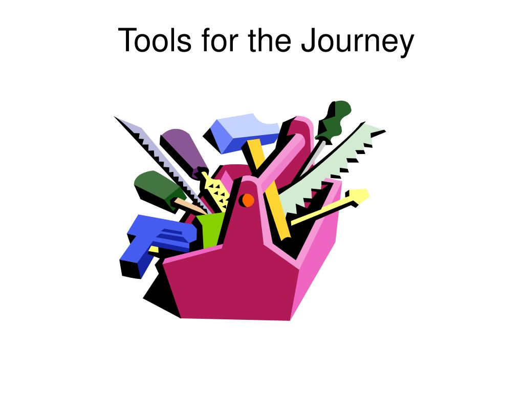Tools for the Journey