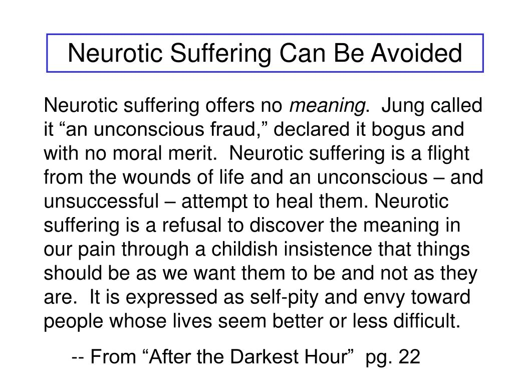 Neurotic Suffering Can Be Avoided