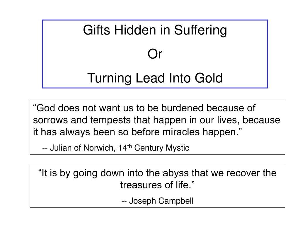 Gifts Hidden in Suffering
