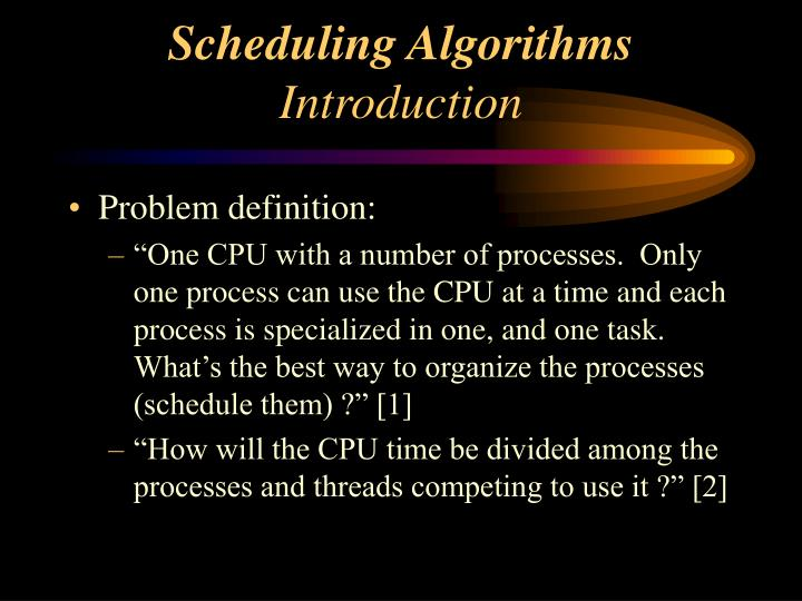 Scheduling algorithms introduction
