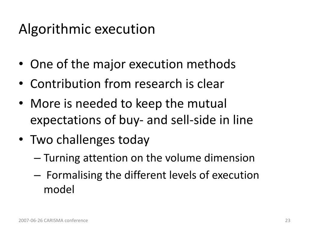 Algorithmic execution
