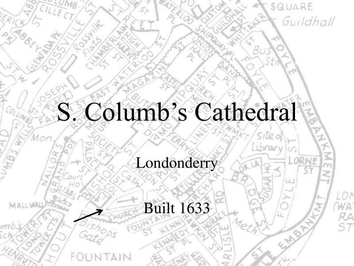 s columb s cathedral n.