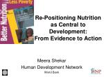 re positioning nutrition as central to development from evidence to action