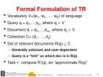 formal formulation of tr