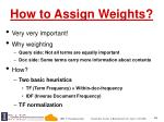 how to assign weights