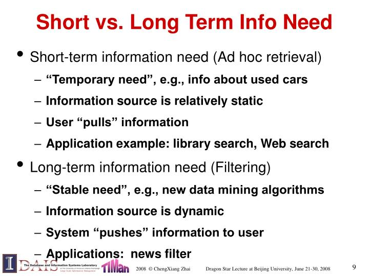 Short vs. Long Term Info Need
