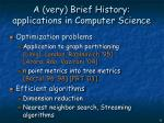 a very brief history applications in computer science