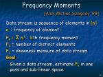 frequency moments