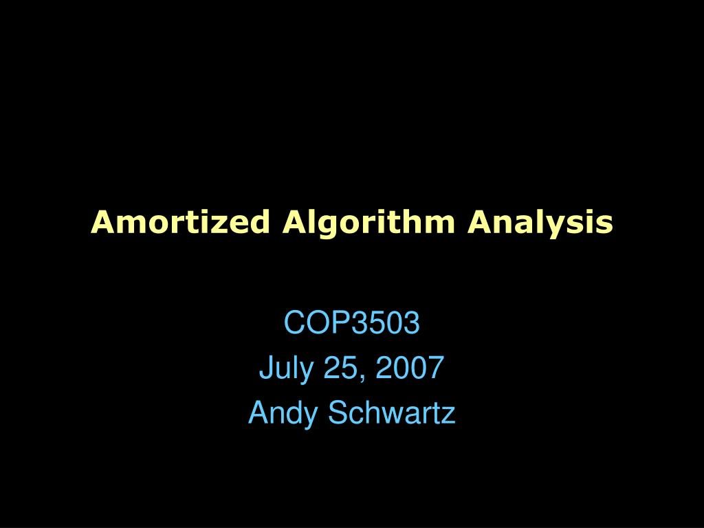 amortized algorithm analysis l.