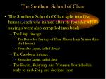 the southern school of chan