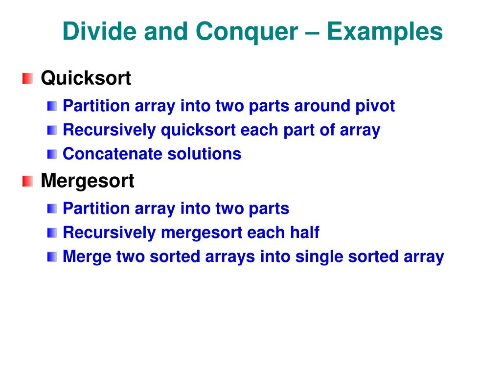 Divide and Conquer – Examples